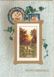 REMEMBRANCE,sparce ivy leaves above & around gilt framed rural scene, 2 wall plates above