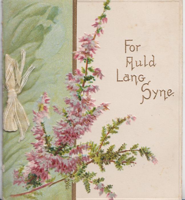 FOR AULD LANG SYNE in gilt, purple heather & green design left