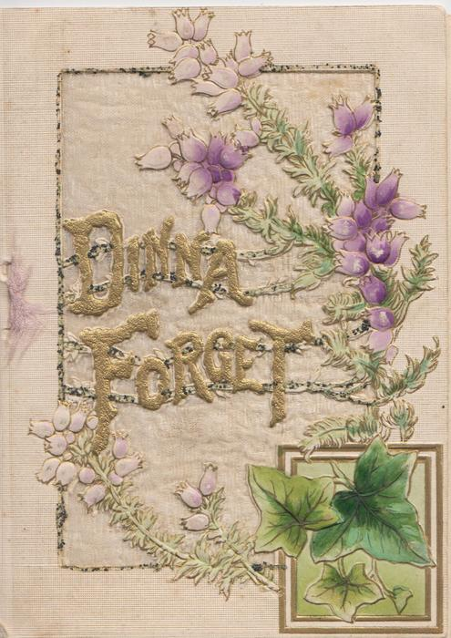 DINNA FORGET in gilt on silver background, purple heather & ivy right