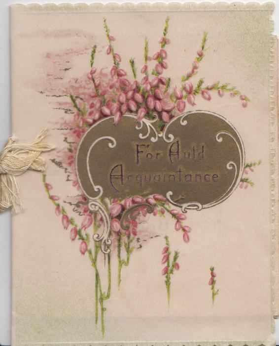 FOR AULD ACQUAINTANCE on gilt plaque, purple heather above & around