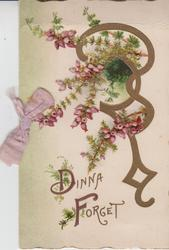 DINNA FORGET in gilt, pink heather twined among gilt design above