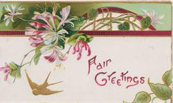 FAIR GREETINGS in purple below honeysuckle & design, gilt bird flies
