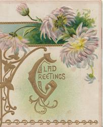 GLAD GREETINGS (G's illuminated) in gilt, below pale lilac chrysanthemums & green design
