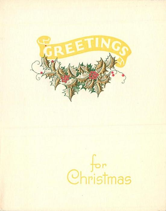 GREETINGS on yellow banner above gilt embossed holly FOR CHRISTMAS lower right