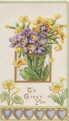 TO GREET YOU purple polyanthus & yellow primroses in perforated window, floral & hearts design  below