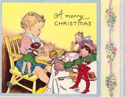 A MERRY CHRISTMAS baby in highchair has tea party with four fairies, blue border, floral bunches on panel right