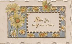 MAY JOY BE YOURS ALWAY(M.J & Y illuminated) on white gilt-edged central plaque set in silver & yellow daisy design