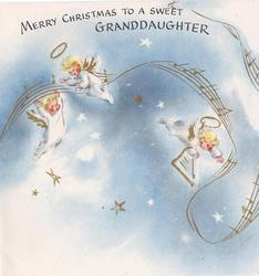 MERRY CHRISTMAS TO A SWEET GRANDDAUGHTER 3 baby angels fly with swirl of gilt music notation