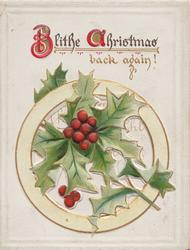 BLITHE CHRISTMAS(B & C illuminated) BACK AGAIN  above holly in pale green perforated circular design below