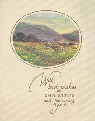 WITH BEST WISHES FOR CHRISTMAS AND THE COMING YEAR cows graze in valley, mountains in background