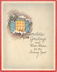 CHRISTMAS GREETINGS AND WARM WISHES FOR THE COMING YEAR inset view of window with holly, robins & snow