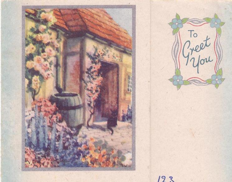 TO GREET YOU in blue with forget-me-nots on silvered frame, inset cottage with floral gardens & black cat, left