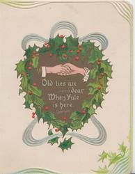 OLD TIES ARE DEAR WHEN YULE IS HERE in white, holly round heart-shaped gilt plaque, clasped hands