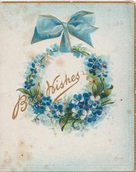 BEST  WISHES in front of blue forget-me-nots hanging from blue bow
