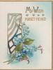 MY WISH FORGET-ME-NOT above blue forget-me nots, blue & white perforated window left, 3 gilt edges