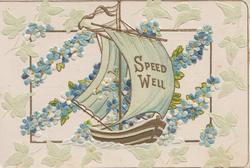 SPEED WELL on sail of boat, forget-me-nots & stylised pale green ivy leaves as background design