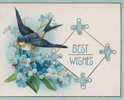 BEST  WISHES in blue on white plaque, blue-bird of happiness flies left over blue forget-me-nots, 3 blue mariginal borders