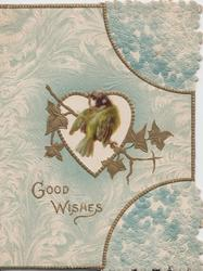 GOOD WISHES in gilt below bluetit perched on sprig of stylised ivy, forget-me-nots  & general blue design