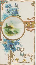 BEST  WISHES in blue & gilt below blue forget-me-nots & circular gilt watery inset