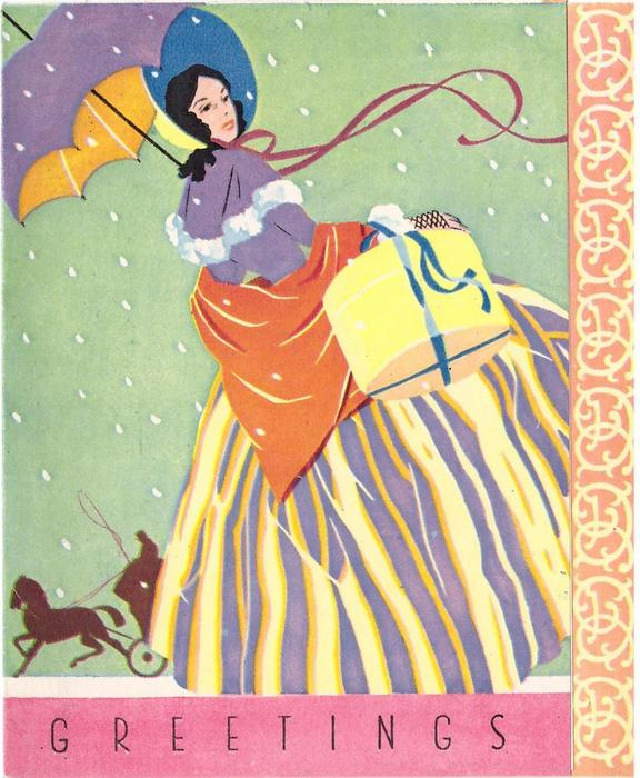 GREETINGS woman faces right, looks over right shoulder, carries parcel in right hand & umbrella in left hand