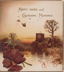 HAPPY HOURS AND GLADSOME MEMORIES deep purple pansies below over watery rural scene, church behind