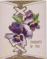THOUGHTS OF YOU in gilt, glittered purple/white pansies & gilt design
