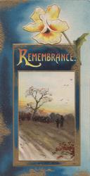 REMEMBRANCE(R illuminated) above framed rural inset, orange/yellow pansy above, blue background