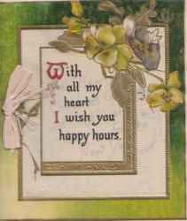WITH ALL MY HEART I WISH YOU HAPPY HOURS on gilt framed white plaque yellow pansies above