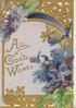 ALL GOOD WISHES in gilt, perforated gilt design with violets around