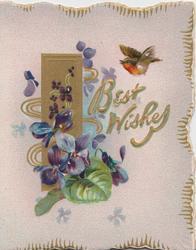 BEST WISHES in gilt ,violets & gilt design left, robin flies above, pale pink background