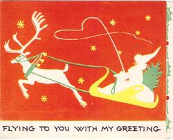 FLYING TO YOU WITH MY GREETING Santa & single reindeer fly left, red background