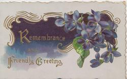 REMEMBRANCE AND FRIENDLY GREETING in gilt, left, violets right, gilt & deep purple design behind