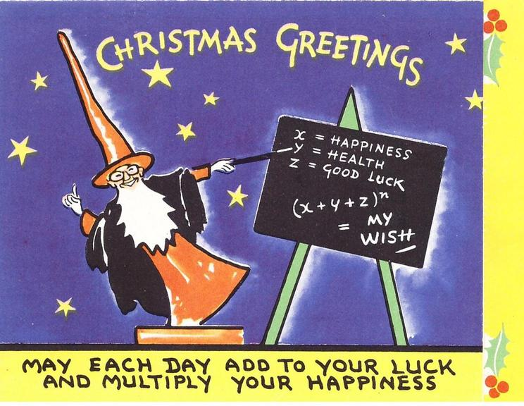 CHRISTMAS GREETINGS wizard  points to easel with mathematical formula of good wishes, holly on yellow panel right