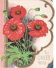 TO GREET YOU bottom right, 3 red poppies in bloom & buds, pink & gilt striped panel left