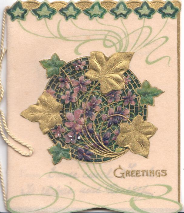 GREETINGS in gilt,  stylised gilt & green ivy on circular purple inset & violets, green design around
