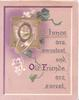 OLD TUNES ARE SWEETEST AND OLD FRIENDS ARE SUREST(Illuminated letters) on lilac plaque, stylised flowers & leaves