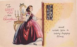 TO GREET YOU THIS CHRISTMAS AND WISH YOU A VERY HAPPY TIME woman in red gown, faces right & opens door