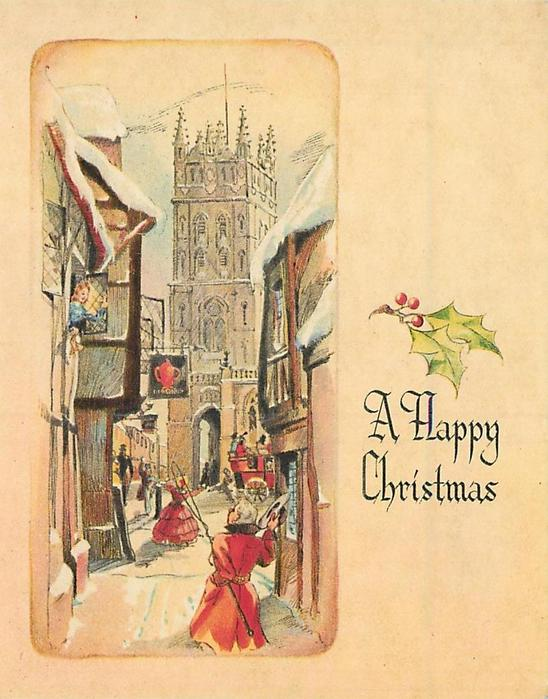 A HAPPY CHRISTMAS under holly, village inset: man in red overcoat waves to woman at window, cathedral in distance