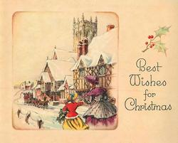 BEST WISHES FOR CHRISTMAS  mother & daughter face village with stagecoach &  buildings, cathedral behind
