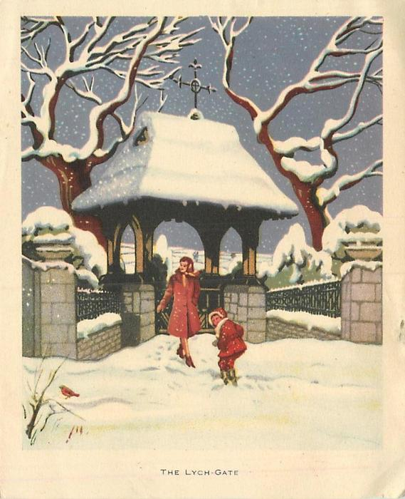 THE LYCH-GATE mother & child at lych gate in snow, small red bird front left