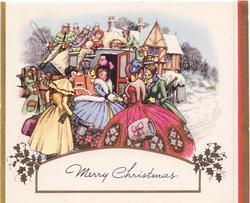 MERRY CHRISTMAS on white with gilt holly, two couples in old style dress stand outside carriage full of people
