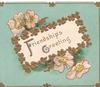 FRIENDSHIPS GREETING(F & G illuminated) on white plaque with gilt floral borders, pale pink wild roses above & below