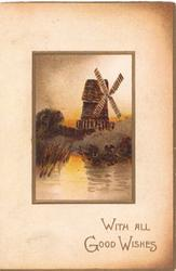 WITH ALL GOOD WISHES in gilt, watery rural inset with windmill
