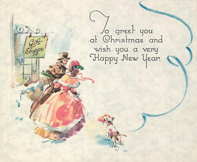 TO GREET YOU AT CHRISTMAS AND WISH YOU A VERY HAPPY NEW YEAR couple & dog facing away holding parcels