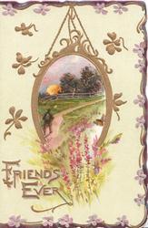 FRIENDS EVER in gilt below evening rural inset, man walking away up path, purple flowers below, stylised flowers around