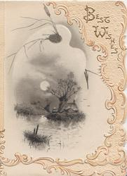 BEST WISHES in gilt, watery moon-lit watery rural inset with cottage & tree, embossed white marginal design