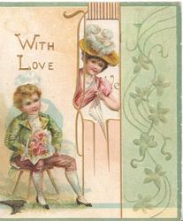 WITH LOVE upper left, boy sits with bouquet, girl peeks through perforated door, 3 green margins & leafy design right