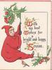 WITH MY BEST WISHES FOR A BRIGHT AND HAPPY SEASON(W,W &S illuminated), girl in red sits holding white plaque, holly, robin below, 3 red margins