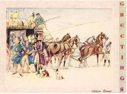 OLDEN TIMES  3 men in old style dress left of stagecoach & horses facing right, two dogs, GREETINGS on panel right