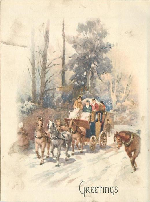 GREETINGS stagecoach drives forward along snowy rural road, trees behind, single horse from another coach right